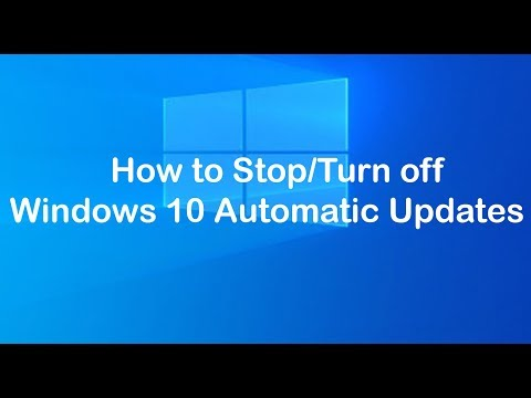 How To Disable Windows Automatic Updates On Windows 10 Permanently