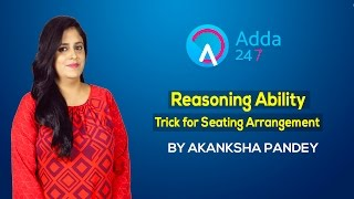 Reasoning Ability : Trick for Seating Arrangement