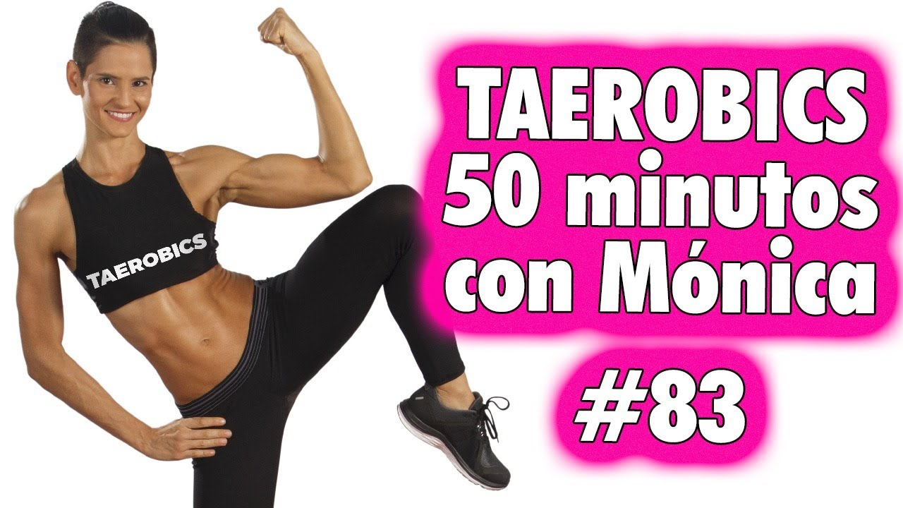 """TAEROBICS 50"""" con Monica #83 - Entrenamiento en Casa para quemar grasa, tonificar y fortalecer"""