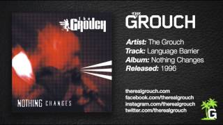 The Grouch - Language Barrier