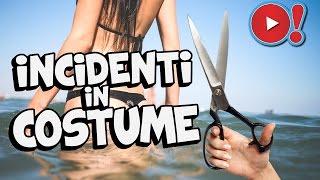 INCIDENTI DIVERTENTI IN COSTUME DA BAGNO Videopazzeschi TV
