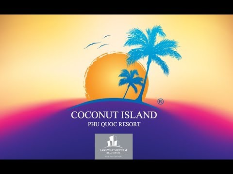 LVRE Coconut Island Phu Quoc Resort Investment Presentation Version 2.0