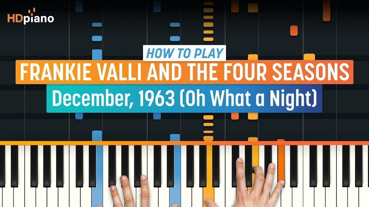 how to play december 1963 by frankie valli the four seasons hdpiano part 1 piano. Black Bedroom Furniture Sets. Home Design Ideas