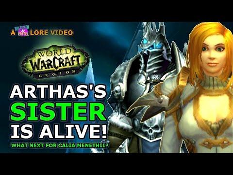 Arthas's Sister Alive In Legion! What Next For Calia Menethil?