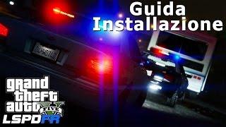 GUIDA INSTALLAZIONE LSPDFR SU GTA 5 - MOD POLIZIA ITA - GIOCARE COME POLIZIOTTO SU GTA 5