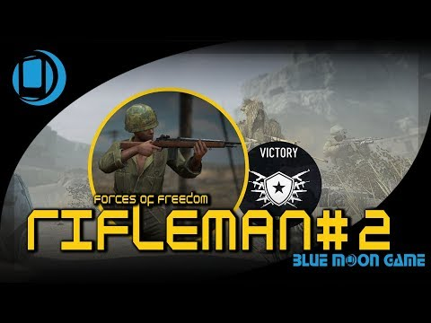 Forces of Freedom   Rifleman Gameplay #2