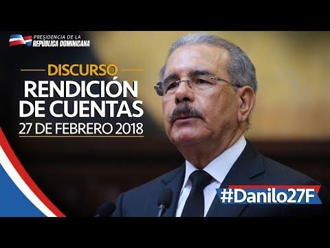 Danilo Medina, rendición de cuentas 27F2018. Discurso