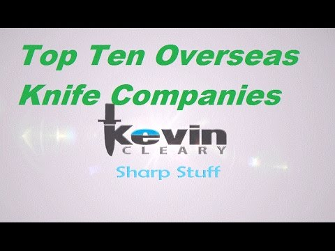 Top Ten Overseas Knife Companies
