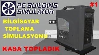 Pc Building Simulator   Bilgisayar Toplama Simulatörü   Düşük Bütçeli Kasa Topla