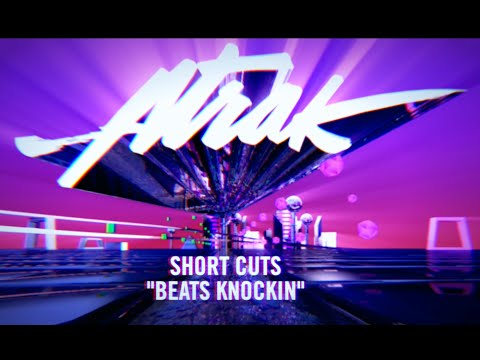 A-Trak Presents Short Cuts: Episode 8 - Jack Ü - Beat Steady