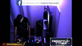 FREESTYLE IN THE MIX BY  SERGIO HENRIQUE  - EDICAO 04 (11 ABRIL 2021)