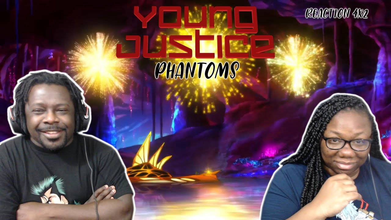 Download Young Justice Phantoms 4x2 REACTION/DISCUSSION!! {Needful}