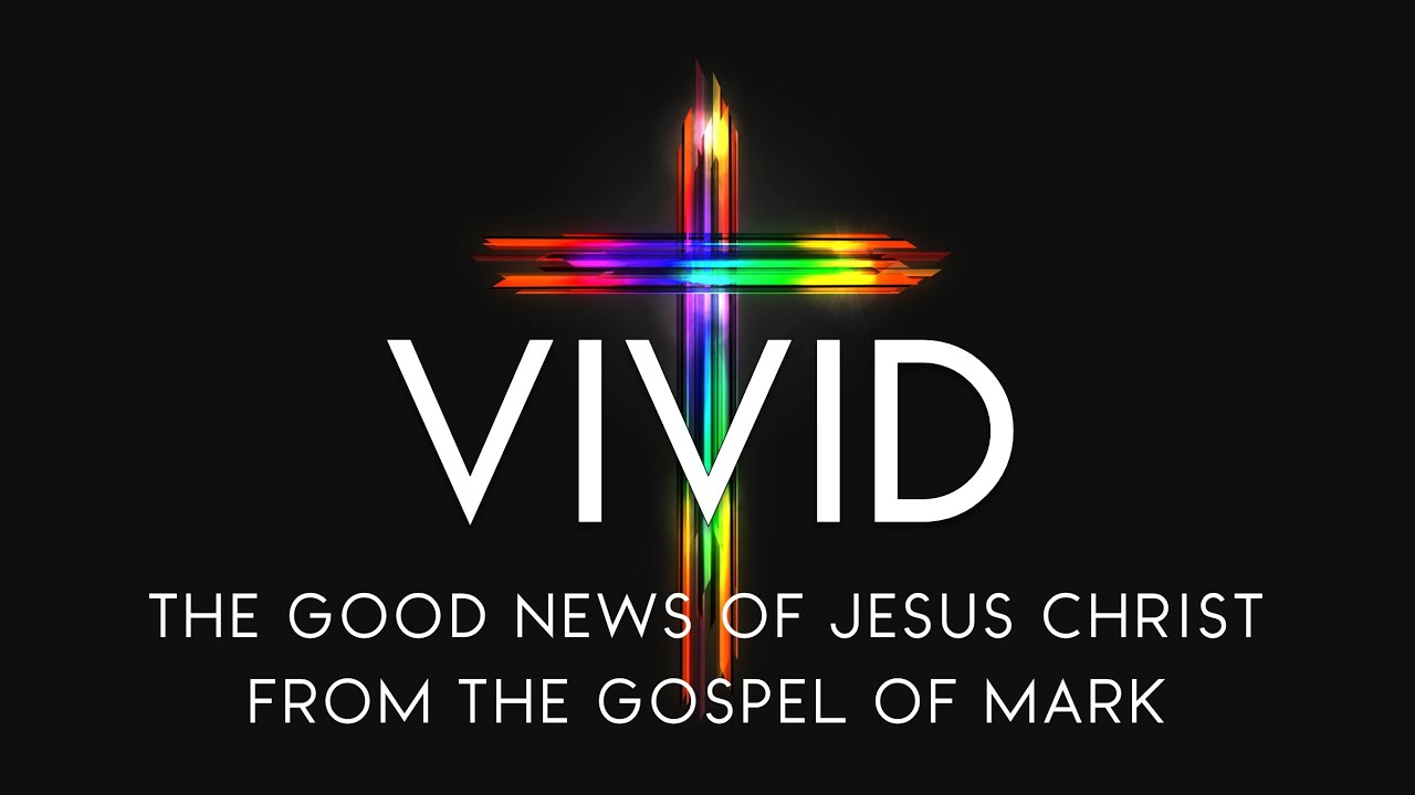 Gateway Church Service: 4-18-21 10:30am: VIVID.