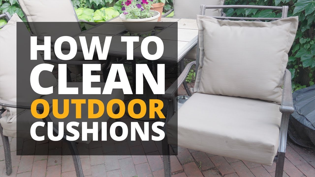 How To Clean Outdoor Cushions You