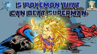 5 Pokémon That Can Beat Superman