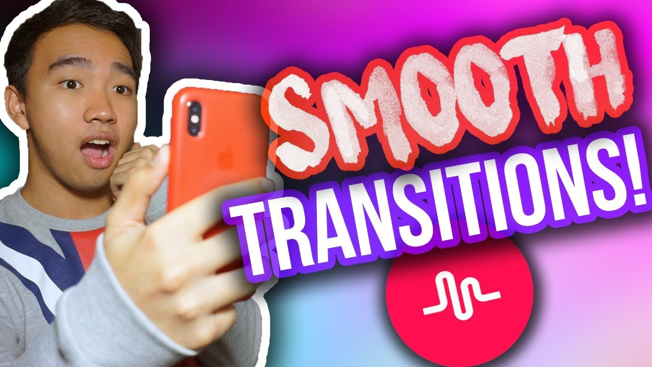 How To Do Smooth Transitions On Musical Ly No Reflection Zoom More Youtube