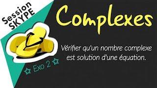 Vérifier qu'un nombre complexe est solution d'une équation.
