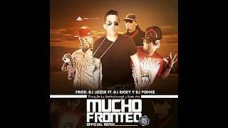 Randy Nota Loka Ft  De La Ghetto, Arcangel y Guelo Star - Mucho Fronteo
