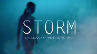 STORM | Dancelook Apprentice Program | DANCELOOK