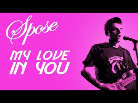 Spose - My Love In You (Feat. Sticky-1)