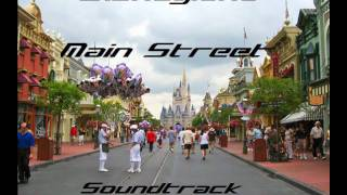 Disneyland - Main Street Soundtrack (Flitterin´)
