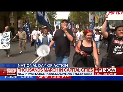 Trade Unions Rally In Melbourne & Sydney