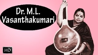 Carnatic Vocal - Gananaya - Dr. M. L. Vasanthakumari