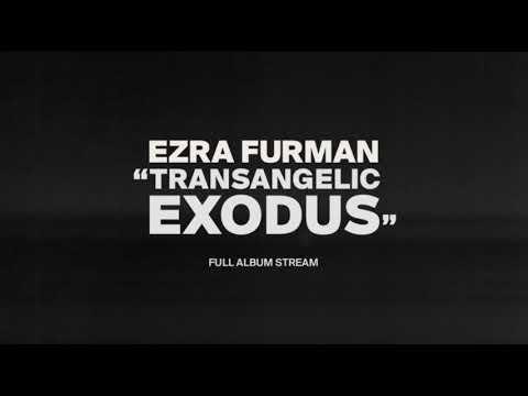 Ezra Furman - Transangelic Exodus [Full Album Stream]