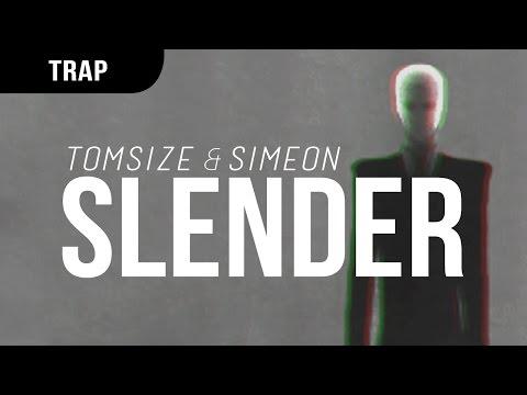 Tomsize & Simeon - Slender