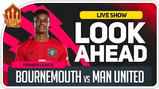 Bournemouth vs Manchester United! Solskjaer Has To Win!