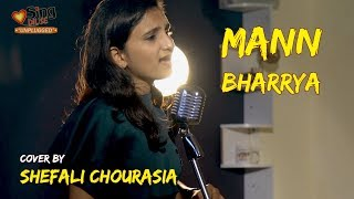 Mann Bharrya Unplugged cover by Shefali Chourasia Mp3 Song Download