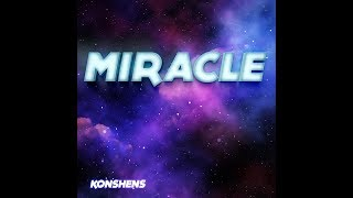 Konshens Miracle hit gruves Submachine July 2019.mp3