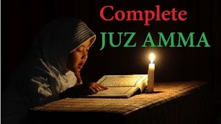 Complete Juz Amma (Juz 30) Heart Soothing Recitation by Qari Ziyaad Patel : The Best Voice Ever