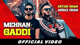 Mehran Gaddi (Official Video) | Aryan Khan | Arbaz Khan | Phoollu TikTok | Latest Punjabi Songs 2019