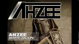 Repeat youtube video Ahzee - Born Again (Extended Mix)
