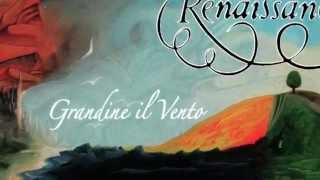 New Renaissance Studio Album: Grandine il Vento