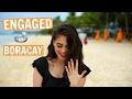 I'M ENGAGED!!! (Boracay, Philippines) ♡