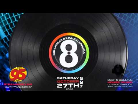 SoulFreak 8 by DJ Paulo Arruda | Live session at Radio 95 FM