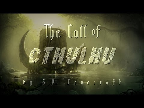 """The Call of Cthulhu"" (PART 2) by H.P. Lovecraft - classic monster horror story"