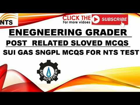 Sui gas Sngpl Sloved Mcqs Post related of Engineer Grader NTS test preparation