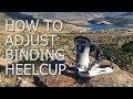 How to Adjust Snowboard Binding Heelcup & Reduce Heel/Toe Drag