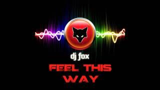 DJ Fox - Feel This Way (Feat. Julia Levy)