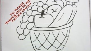 How to Draw- Basket of Fruits Step by Step Tutorial for Kids