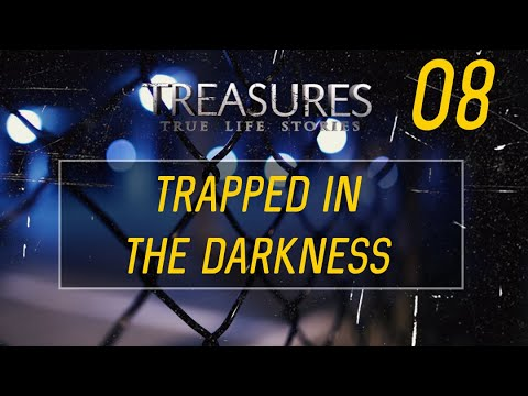 Trapped In The Darkness (Treasures TV - S2)