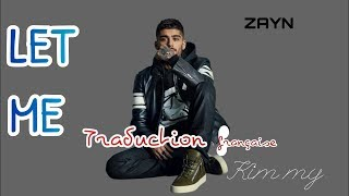 Download Lagu ZAYN - Let Me (Traduction française) Mp3