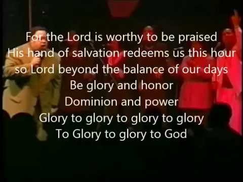 """Glory to Glory to Glory"" Video with Lyrics by Fred Hammond"