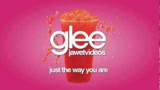 Glee Cast - Just The Way You Are (karaoke version)