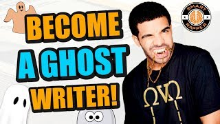 How To Become A Ghostwriter For BIG NAME Rappers