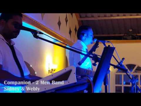 Companion - 2 Men Band (Tum Mile & Chicken KUK--DOO-KOO)