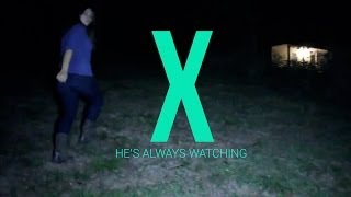 X - He's Always Watching (Full Slender Fan Movie - HD)